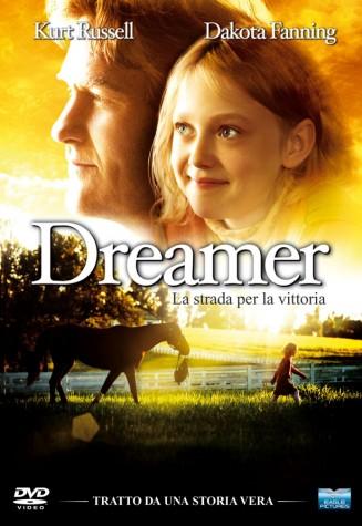 film sui cavalli Dreamer