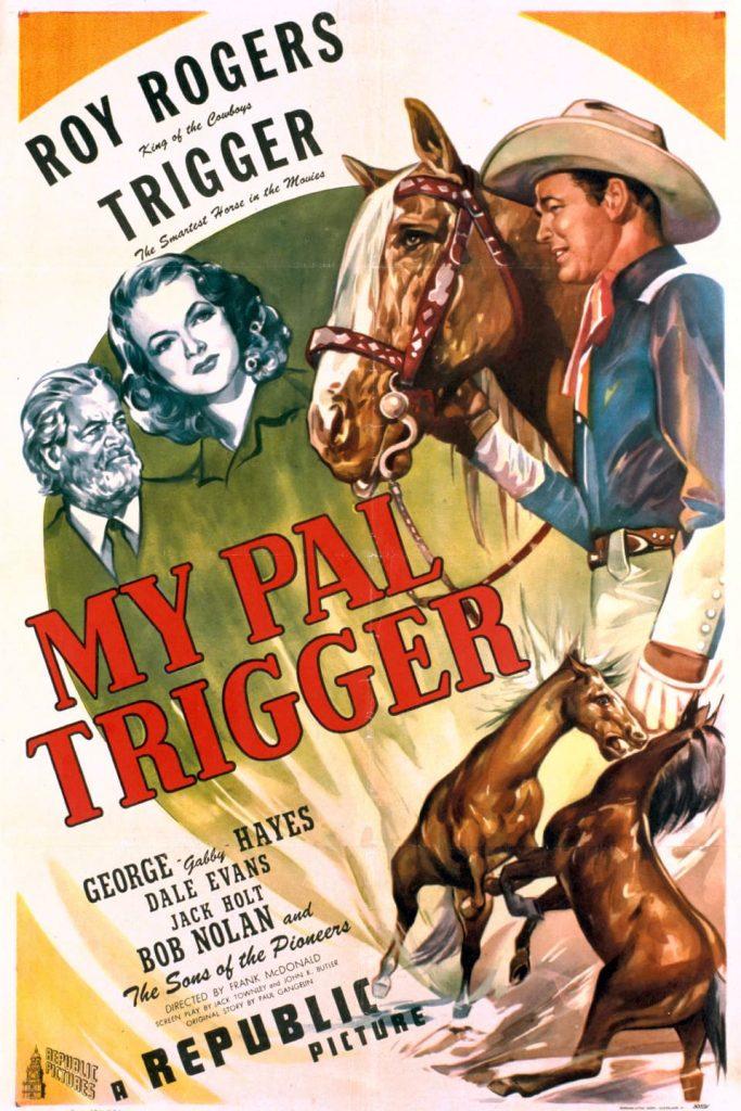 film sui cavalli My Pal Trigger