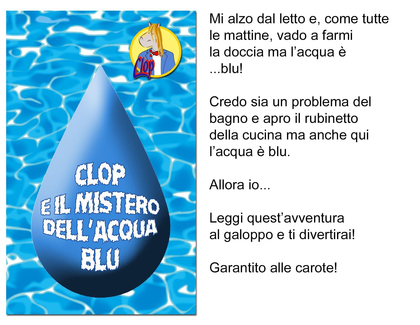 Clop e il Mistero dell'Acqua Blu!